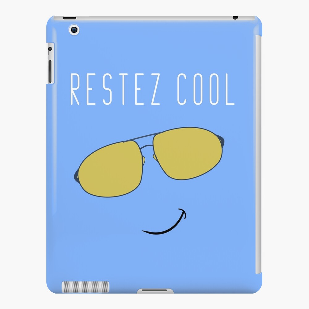Restez Cool - French for Stay Cool iPad Case & Skin