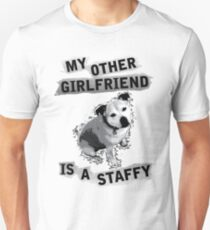 My Other Girlfriend Is A Staffy T-Shirt