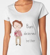 Barb Deserved Better Women's Premium T-Shirt