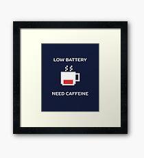 Funny Coffee Lover Humor  Framed Print