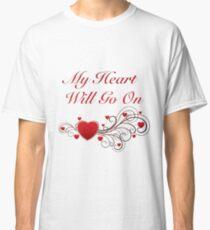 Titanic! My heart will go on! SALE! Classic T-Shirt