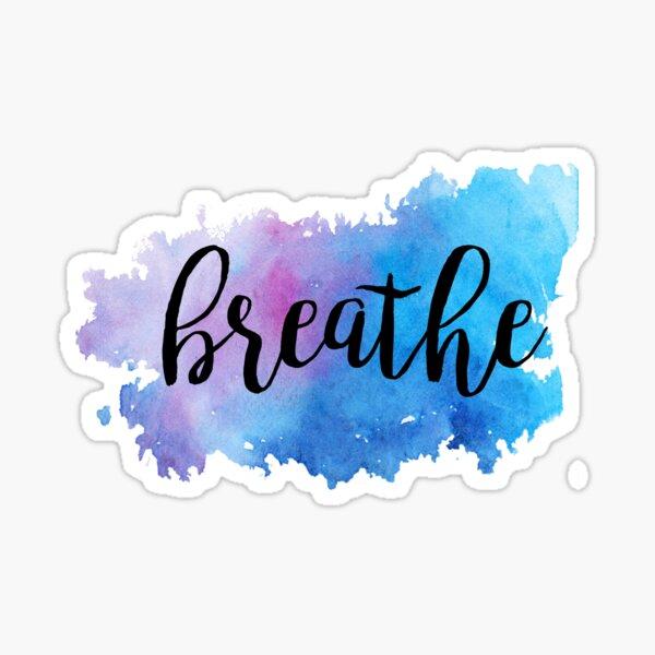 Breathe Watercolor Sticker
