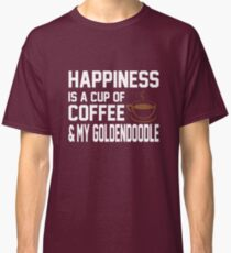 Happiness is Coffee & Goldendoodle Cute Classic T-Shirt