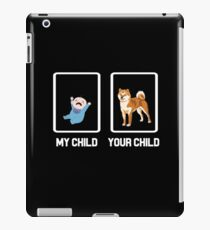 MY CHILD YOUR CHILD iPad Case/Skin
