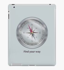 Compass. Find your way iPad Case/Skin