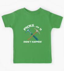 PICKS...or it didn't happen! Kids Tee
