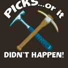 PICKS...or it didn't happen! by Raven Amos