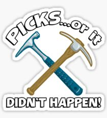 PICKS...or it didn't happen! Sticker