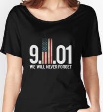 September 11, we will never forget Women's Relaxed Fit T-Shirt