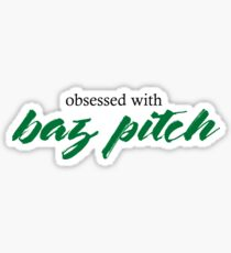 Obsessed With Baz Pitch Sticker