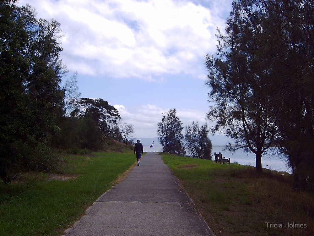 Time to walk and think... by Tricia Holmes