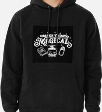 Make Today Magical  Pullover Hoodie