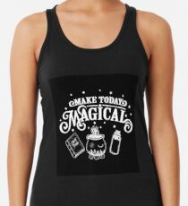 Make Today Magical  Racerback Tank Top