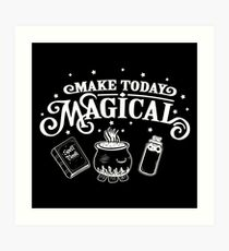 Make Today Magical  Art Print