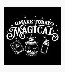 Make Today Magical  Photographic Print