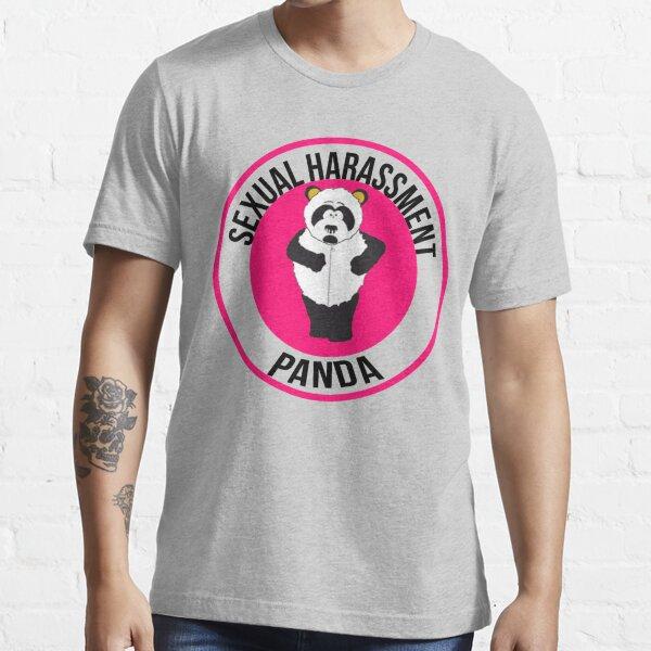Sexual Harassment Panda Essential T-Shirt