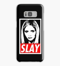 Slay Samsung Galaxy Case/Skin