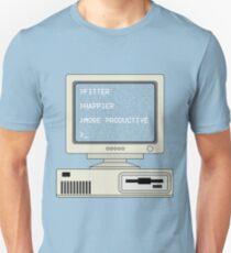 >Fitter >Happier Unisex T-Shirt