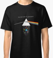 The Dark Side of Cyberspace Classic T-Shirt
