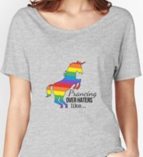 Prancing Over Haters Like - BLK Rainbow Women's Relaxed Fit T-Shirt