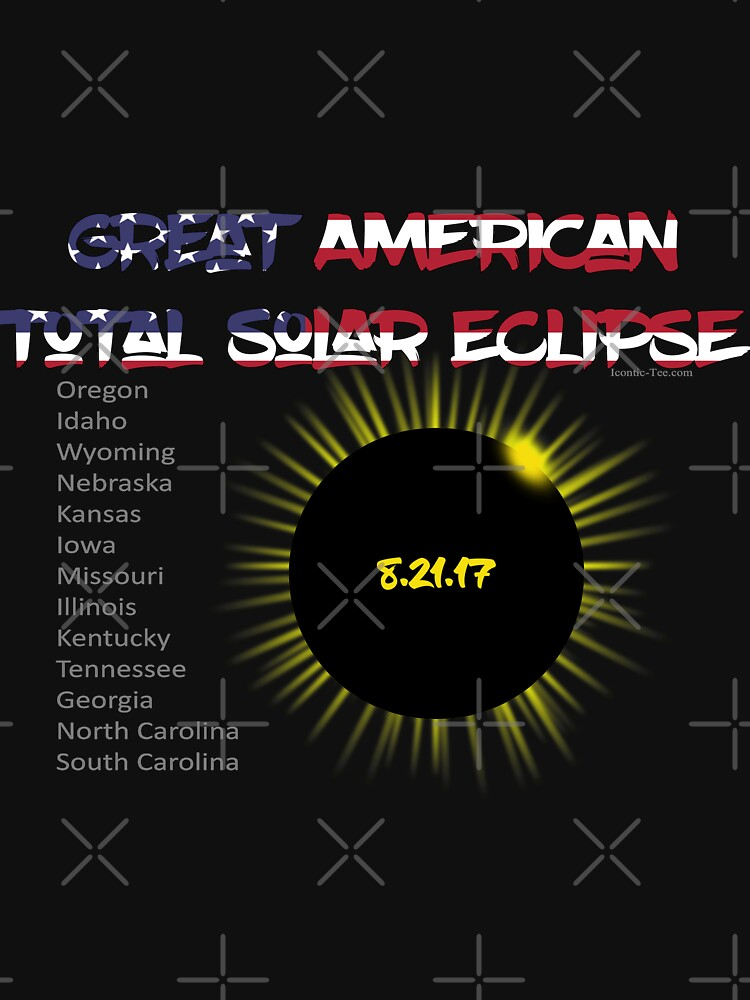 Great American Total Solar Eclipse  by IconicTee