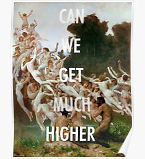 CAN WE GET MUCH HIGHER / KANYE WEST  Poster
