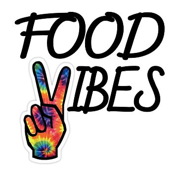 Food Vibes With Tie Dye Peace Sign by devonmaxx