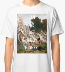 CAN WE GET MUCH HIGHER / KANYE WEST  Classic T-Shirt
