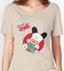 Hello Spank! Women's Relaxed Fit T-Shirt