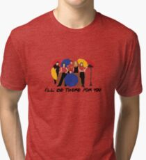 I'll Be There For You - Umbrellas Tri-blend T-Shirt