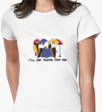 I'll Be There For You - Umbrellas Women's Fitted T-Shirt