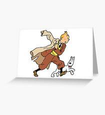 Tintin + Milou Hurry ! Greeting Card