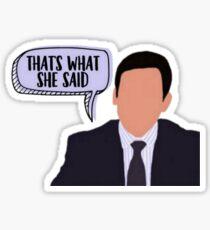 That's What She Said - Michael Scott Sticker