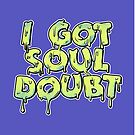 Soul Doubt by SJ-Graphics
