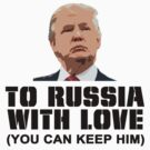 To Russia With Love by Chris  Bradshaw