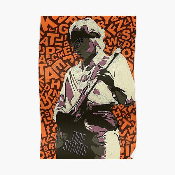 inspiré par Mark Knopfler de Dire Straits. Dire Straits était un groupe de rock britannique formé à Deptford Poster