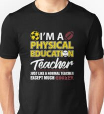 Funny Physical Education PE Teacher Appreciation Day's Gift T-Shirt