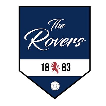 The Rovers 1883 by CalumMargetts