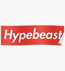 Hypebeast  Poster