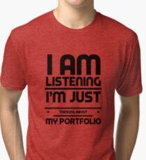 I Am Listening Crypto Portfolio Cryptocurrency HODL Gift Idea Tri-blend T-Shirt