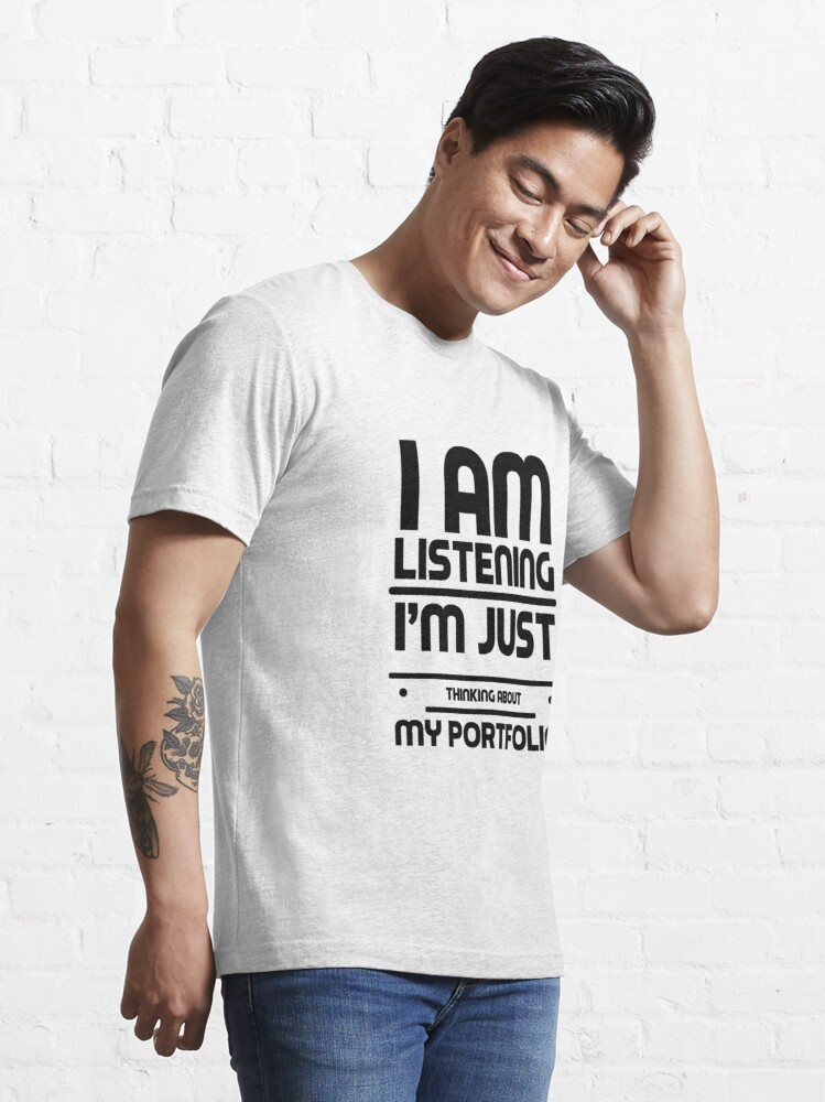 Alternate view of I Am Listening Crypto Portfolio Cryptocurrency HODL Gift Idea Essential T-Shirt
