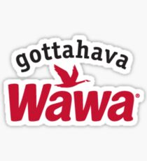 Gottahava Wawa Sticker