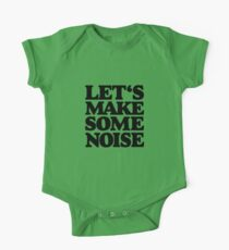 Let's make some noise Kids Clothes