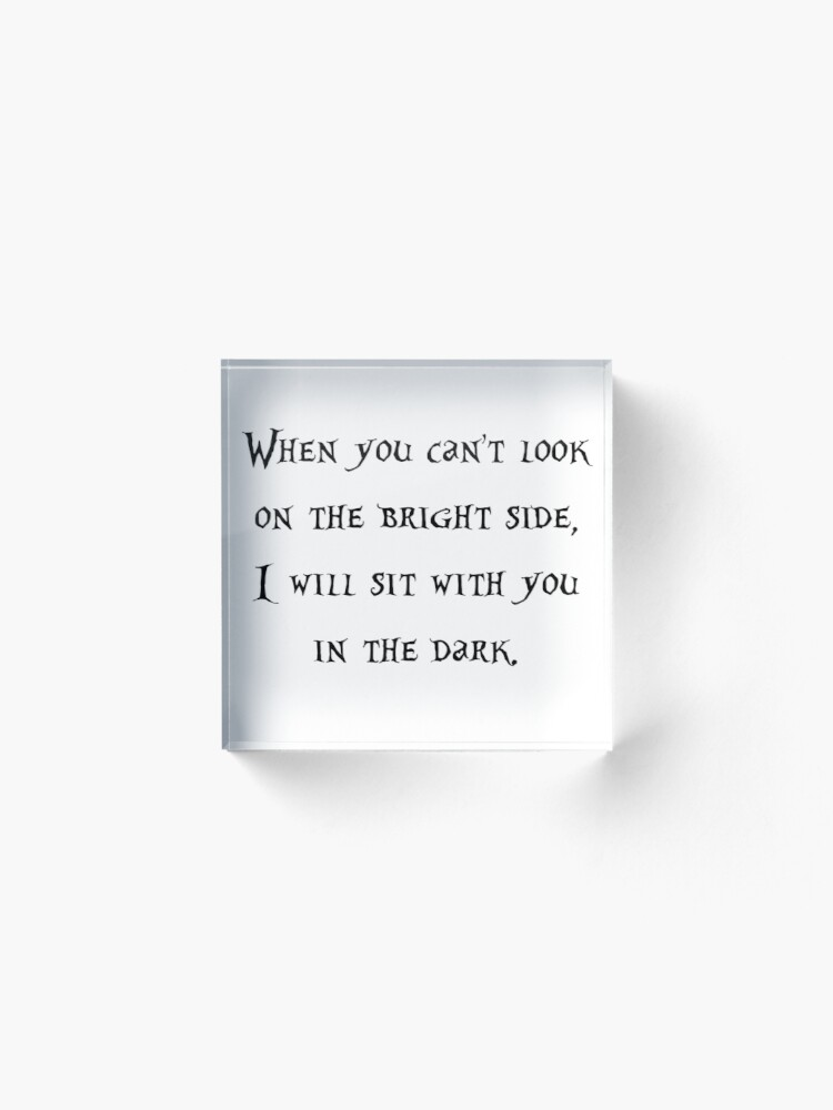 Alternate view of On the Bright Side Acrylic Block