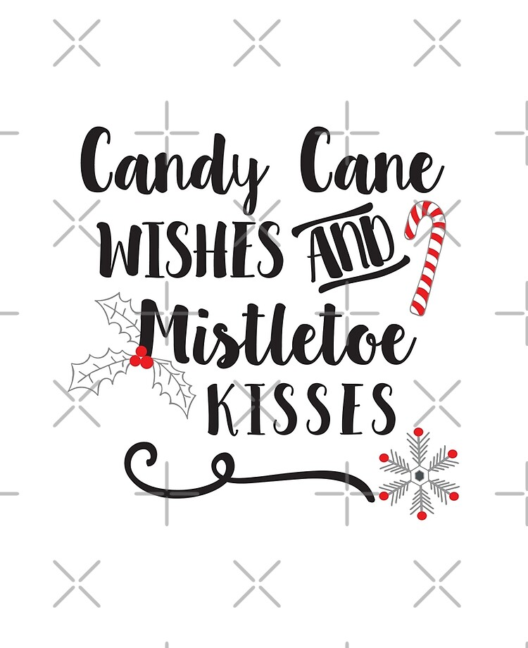 View Candy Cane Wishes And Mistletoe Kisses Design