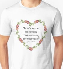 Jane Austen Floral 'Defines Us' Quote  Unisex T-Shirt
