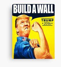 Trump 2017 Build A Wall Canvas Print