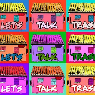 Let´s Talk Trash by TandJart