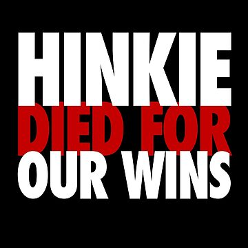 Hinkie Died For Our Wins by CCThreads