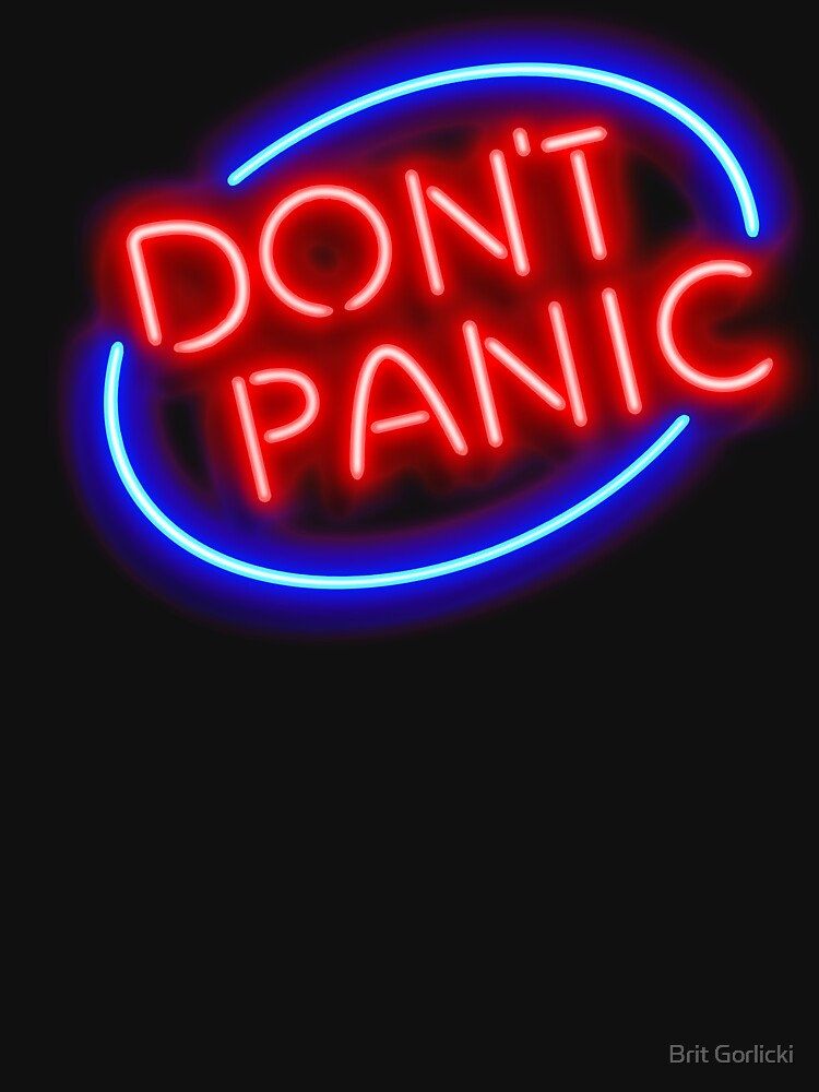"Hitchhiker's Guide - ""Don't Panic"" Neon Sign by briteddy"